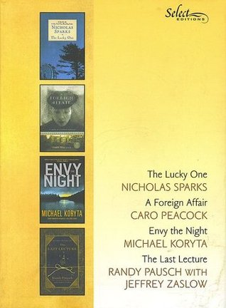 Reader's Digest Select Editions, Volume 303, 2009 #3: The Lucky One / A Foreign Affair / Envy the Night / The Last Lecture