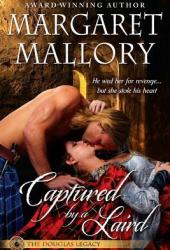 Captured by a Laird (The Douglas Legacy, #1) Book