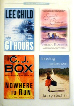 Reader's Digest Select Editions, Volume 313, 2011 #1: 61 Hours / Small Change / Nowhere to Run / Leaving Unknown