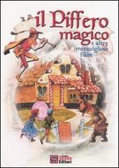 Il piffero magico e altre meravigliose fiabe