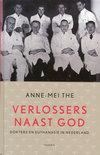 Verlossers naast God: dokters en euthanasie in Nederland