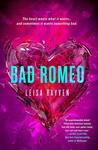 Bad Romeo (Starcrossed, #1)