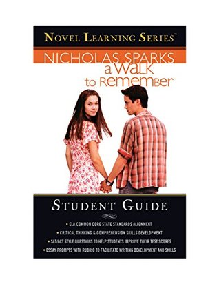 A Walk to Remember: Student edition (Novel Learning Series)