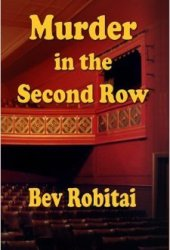 Murder in the Second Row (Theatre Mystery Series #1) Pdf Book
