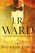 The Bourbon Kings (The Bourbon Kings, #1) by J.R. Ward