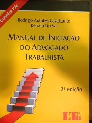 Manual de Iniciação do Advogado Trabalhista