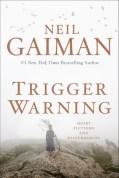 Image result for neil gaiman trigger warning