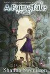 A Fairy Tale (Fairy Tale, #1)