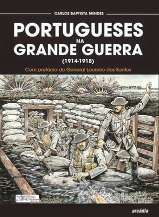 Portugueses na Grande Guerra (1914-1918)