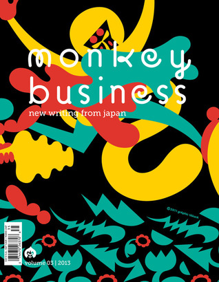 Monkey Business: New Writing From Japan - Volume 3