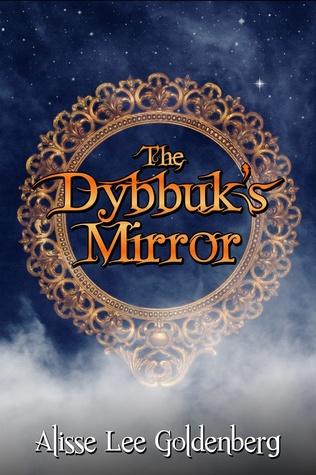 The Dybbuk's Mirror (The Hadariah Chronicles #2)