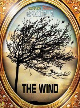 Wind/Dark They Were, and Golden Eyed