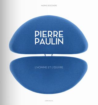 Pierre Paulin. L homme et l œuvre