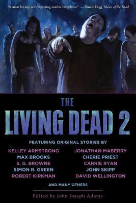 The Living Dead 2 (The Living Dead, #2)