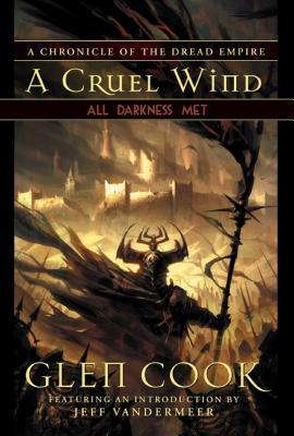 All Darkness Met (Dread Empire #3; A Cruel Wind #3)