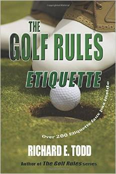The Golf Rules: Etiquette
