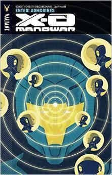 X-O Manowar, Volume 8: Enter: Armorines