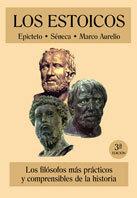 Los estoicos. Epicteto. Séneca. Marco Aurelio.