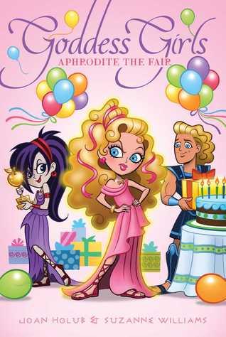 Aphrodite the Fair (Goddess Girls, #15)