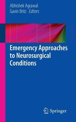 Emergency Approaches to Neurosurgical Conditions