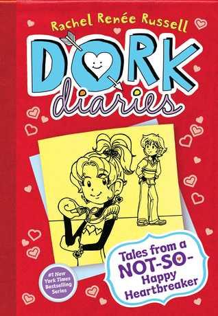 Tales from a Not-So-Happy Heartbreaker (Dork Diaries, #6)