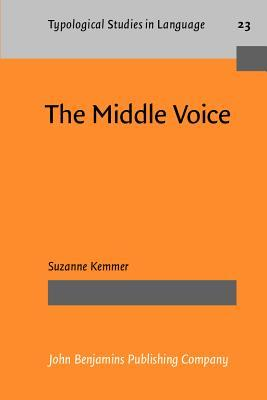 The Middle Voice Typological Studies in Language; Vol.23