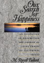 Our Search for Happiness Book by M. Russell Ballard