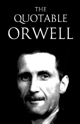 The Quotable Orwell