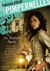 The Traitor's Smile (Pimpernelles, #2) Book by Patricia Elliott