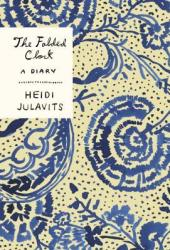 The Folded Clock: A Diary Book
