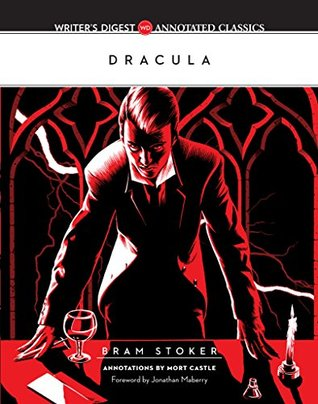 Dracula: Writer's Digest Annotated Classics