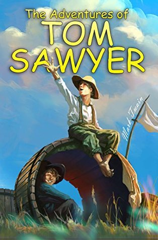 The Adventures of Tom Sawyer : [Illustrated] [More Than 50 Pictures Included] [Free Audio Links]