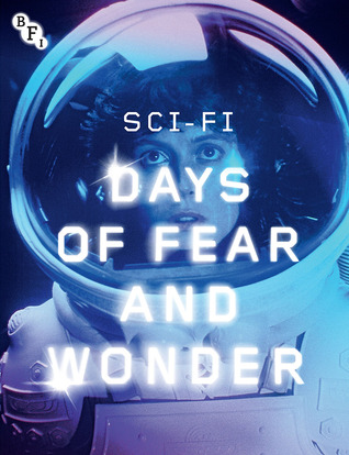 Sci-Fi: Days of Fear and Wonder