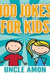 100 Jokes for Kids Book