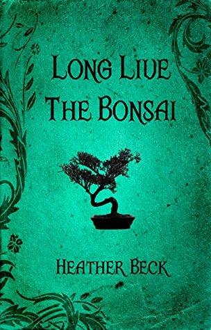 Long Live The Bonsai (The Horror Diaries Vol.23)