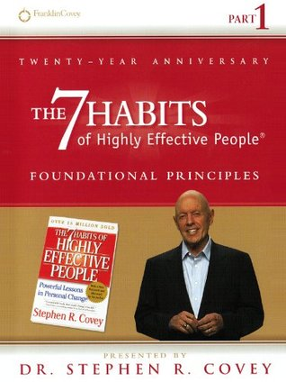 Personal Growth: The 7 Habits Foundational Principles (Volume 1): Powerful Lessons in Personal Change