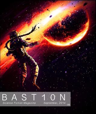 Bastion Issue #6 September 2014