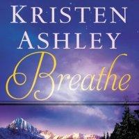 Book Review – Breathe (Colorado Mountain #4) by Kristen Ashley