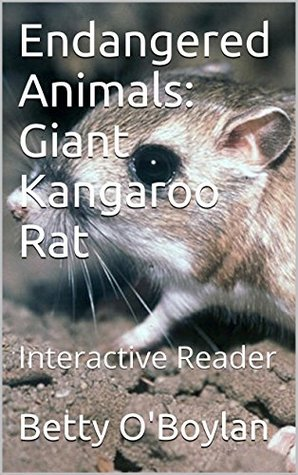 Endangered Animals: Giant Kangaroo Rat: Interactive Reader
