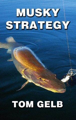 Musky Strategy
