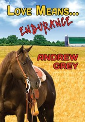 Love Means... Endurance (Farm, #8) Book by Andrew  Grey