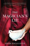 The Magician's Lie by Greer Macallister