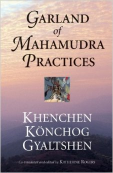 The Garland of Mahamudra Practices: A Translation of Kunga Rinchen's Clarifying the Jewel Rosary of the Profund Fivefold Path