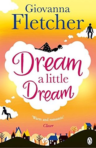 Dream a Little Dream (Dream a Little Dream, #1)