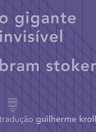 O gigante invisível