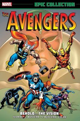 Avengers Epic Collection Vol. 4: Behold… The Vision
