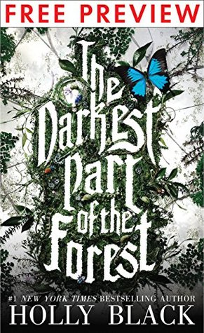 The Darkest Part of the Forest--FREE PREVIEW (First 7 Chapters)