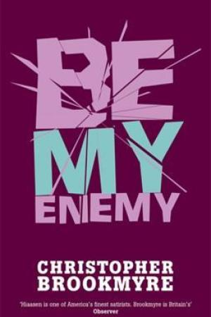 Be My Enemy (Jack Parlabane, #4)