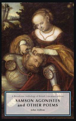 Samson Agonistes and Other Poems