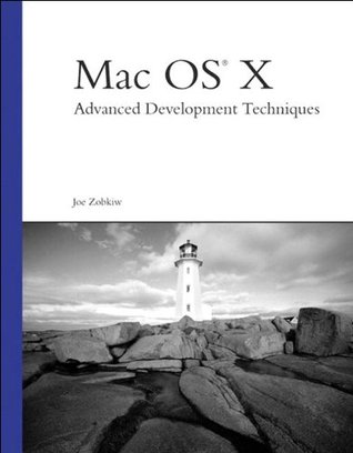 Mac OS X Advanced Development Techniques